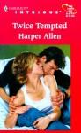 Twice Tempted - Harper Allen