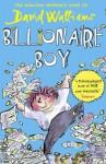 Billionaire Boy - David Walliams, Tony Ross