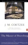 The Master of Petersburg - J.M. Coetzee