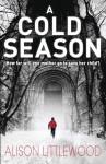 A Cold Season (Library Hardback) - Alison Littlewood