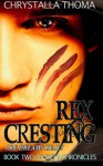 Rex Cresting: Are Dreams Real? - Chrystalla Thoma