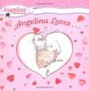 Angelina Loves... - Katharine Holabird