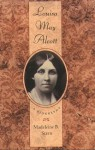 Louisa May Alcott: A Biography: With an Introduction to the New Edition - Madeleine B. Stern