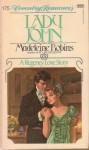 Lady John - Madeleine E. Robins
