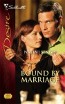 Bound By Marriage (Mills & Boon Desire) - Nalini Singh
