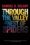 Through the Valley of the Nest of Spiders - Samuel R. Delany