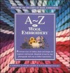 A-Z of Wool Embroidery - Sue Gardner