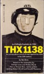 George Lucas's Thx 1138 - Ben Bova