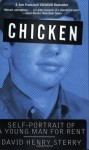 Chicken: Self-Portrait of a Young Man for Rent - David Henry Sterry