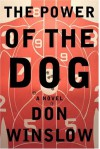 The Power of the Dog - Don Winslow
