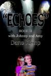Echoes Book III - Dane Kemp