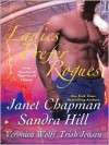 Ladies Prefer Rogues - Janet Chapman, Sandra Hill