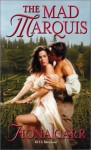 The Mad Marquis - Fiona Carr