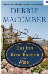 The Inn at Rose Harbor (Rose Harbor #1) - Debbie Macomber