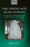 The Viking-Age Rune-Stones: Custom and Commemoration in Early Medieval Scandinavia - Birgit Sawyer