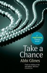 Take a Chance (Chances, #1; Rosemary Beach, #6) - Abbi Glines