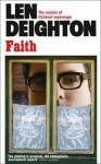 Faith - Len Deighton