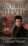 Ten For The Devil (A Murder Of Crows) - Deborah Mitton, Holly South, Nadica Boskovska