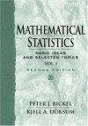 Mathematical Statistics: Basic Ideas and Selected Topics, Vol I - Peter J. Bickel, Kjell A. Doksum