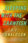 Sleeping with the Crawfish (Broussard & Franklin, #6) - D.J. Donaldson