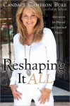 Reshaping It All - Candace Cameron Bure