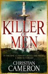 Killer of Men - Christian Cameron