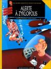 Alerte à Zyklopolis - Jean-Louis Fonteneau, Olivier Schwartz