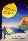 Two Moon Princess - Carmen Ferreiro-Esteban