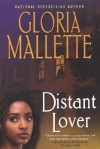 Distant Lover - Gloria Mallette