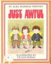 Just awful - Alma Marshak Whitney, Lillian Hoban