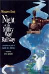 Night of the Milky Way Railway - Kenji Miyazawa, Bryn Barnard, Sarah M. Strong