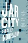 Jar City: An Inspector Erlendur Novel (An Inspector Erlendur Series) - Arnaldur Indriðason, Bernard Scudder