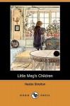 Little Meg's Children (Dodo Press) - Hesba Stretton