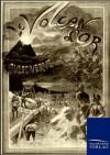 Der Goldvulkan - Jules Verne