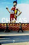 China's Great Leap: The Beijing Games and Olympian Human Rights - Minky Worden, Joseph Amon, Bao Tong