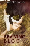 Reviving Bloom - Michelle Turner
