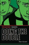 Doing the Double. Alan Durant - Durant, Alan Durant