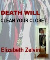 Death Will Clean Your Closet - Elizabeth Zelvin