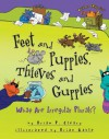 Feet and Puppies, Thieves and Guppies: What Are Irregular Plurals? - Brian P. Cleary, Brian Gable
