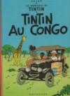"""Les Aventures De Tintin, Reporter Du Petit """"Vingtième"""", Au Congo - Hergé"""