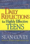 Daily Reflections For Highly Effective Teens - Sean Covey