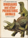 Dinosaurs and Other Prehistoric Animals - ALFRED LEUTSCHER