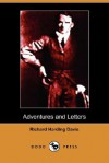 The Adventures and Letters of Richard Harding Davis - Richard Harding Davis