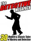 The Detective Megapack - C.J. Henderson, Dashiell Hammett, Meriah L. Crawford, Arthur Conan Doyle