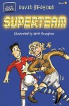Superteam (Team Series) - David Bedford