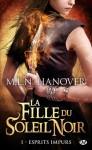 Esprits impurs (La fille du soleil noir, #1) - M.L.N. Hanover