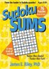 Sudoku Sums Book 5 - James Riley