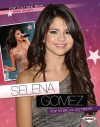 Selena Gomez: Pop Star and Actress - Robin Nelson