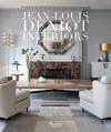 Jean-Louis Deniot: Interiors - Diane Dorrans Saeks, Xavier Bejot