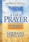 A Call to Prayer: Intercession in Action - Germaine Copeland